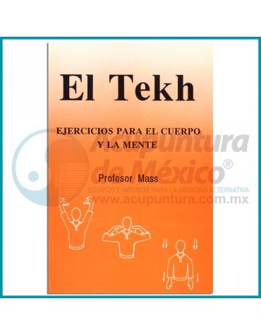 EL TEKH, EJERCICIOS PARA EL CUERPO Y LA MENTE