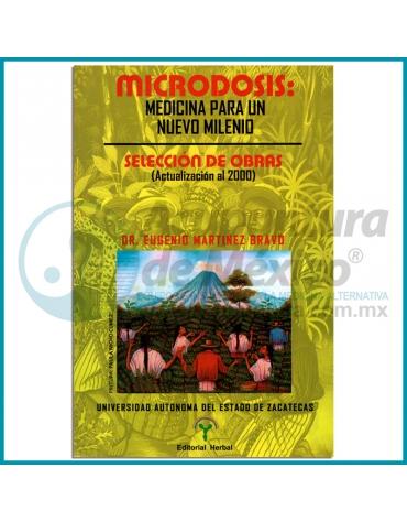 MICRODOSIS | MEDICINA PARA UN NUEVO MILENIO