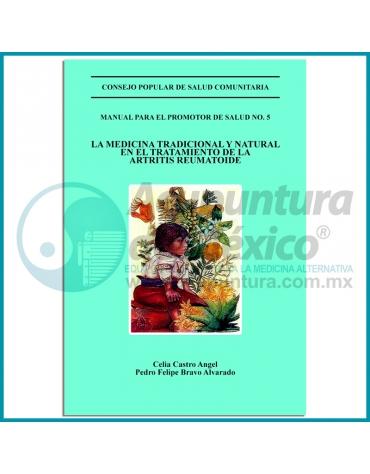 LA MEDICINA TRADICIONAL Y NATURAL EN EL TRATAMIENTO DE LA ARTRITIS REUMATOIDE