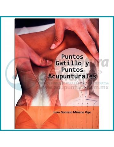 PUNTOS GATILLO Y PUNTOS ACUPUNTURALES