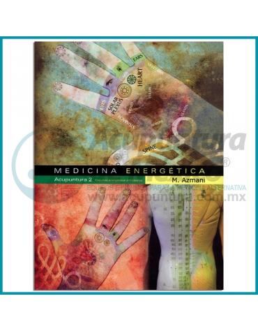 MEDICINA ENERGETICA | ACUPUNTURA 2 | CIRCUITOS ENERGÉTICOS PRIMARIOS