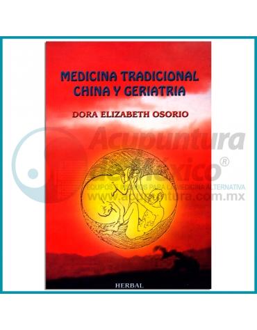 MEDICINA TRADICIONAL CHINA Y GERIATRIA