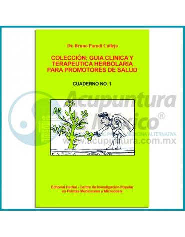 COLECCIÓN: GUÍA CLÍNICA Y TERAPÉUTICA HERBOLARIA