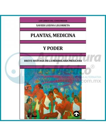 PLANTAS, MEDICINA Y PODER