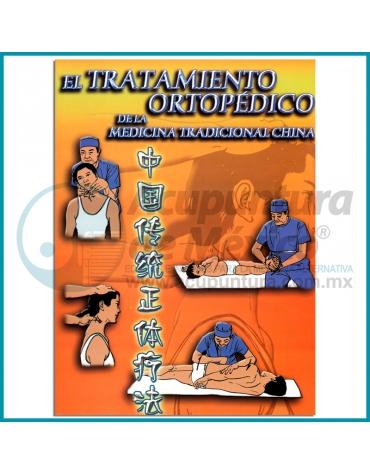 EL TRATAMIENTO ORTOPÉDICO DE LA MEDICINA TRADICIONAL CHINA