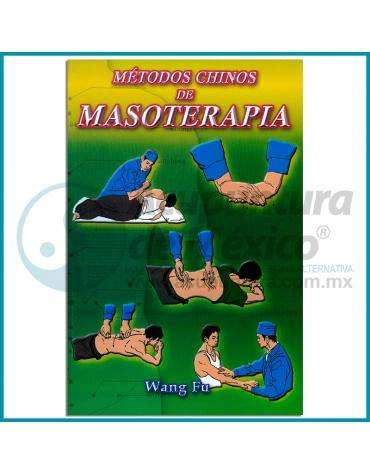 METODOS CHINOS DE LA MASOTERAPIA