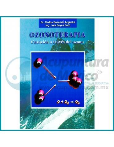 OZONOTERAPIA, CURACIÓN A TRAVES DEL OZONO