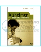 ALZHEIMER: UNA EXPERIENCIA HUMANA