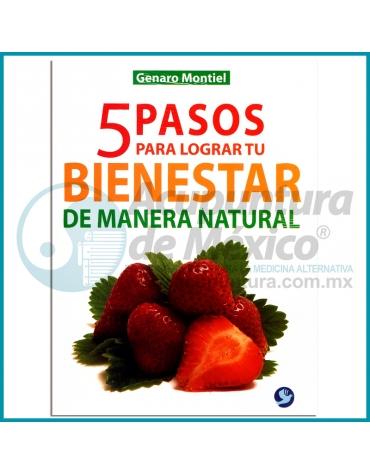 5 PASOS PARA LOGRAR TU BIENESTAR DE MANERA NATURAL