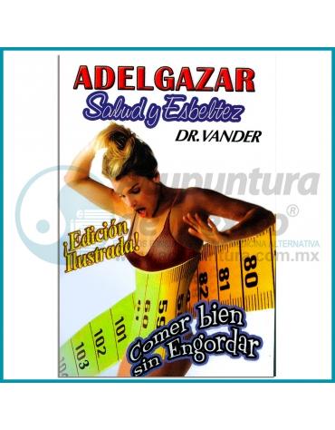 ADELGAZAR - SALUD Y ESBELTEZ