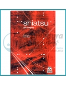 SHIATSU - LA GUÍA COMPLETA