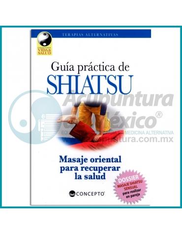 GUÍA PRÁCTICA DE SHIATSU