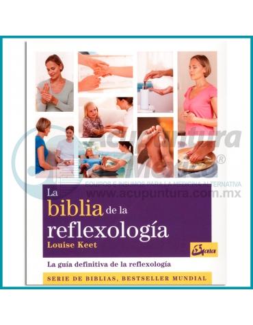 LA BIBLIA DE LA REFLEXOLOGÍA